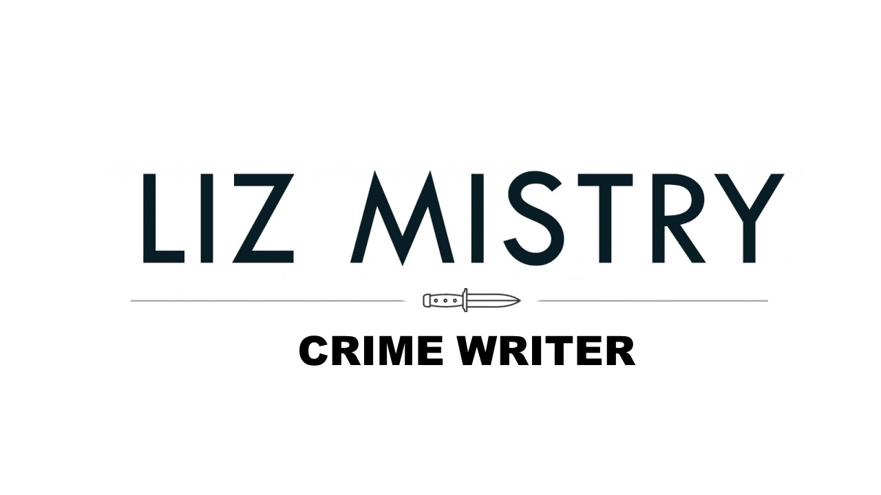 Liz Mistry Crime Writer-Author & Writer