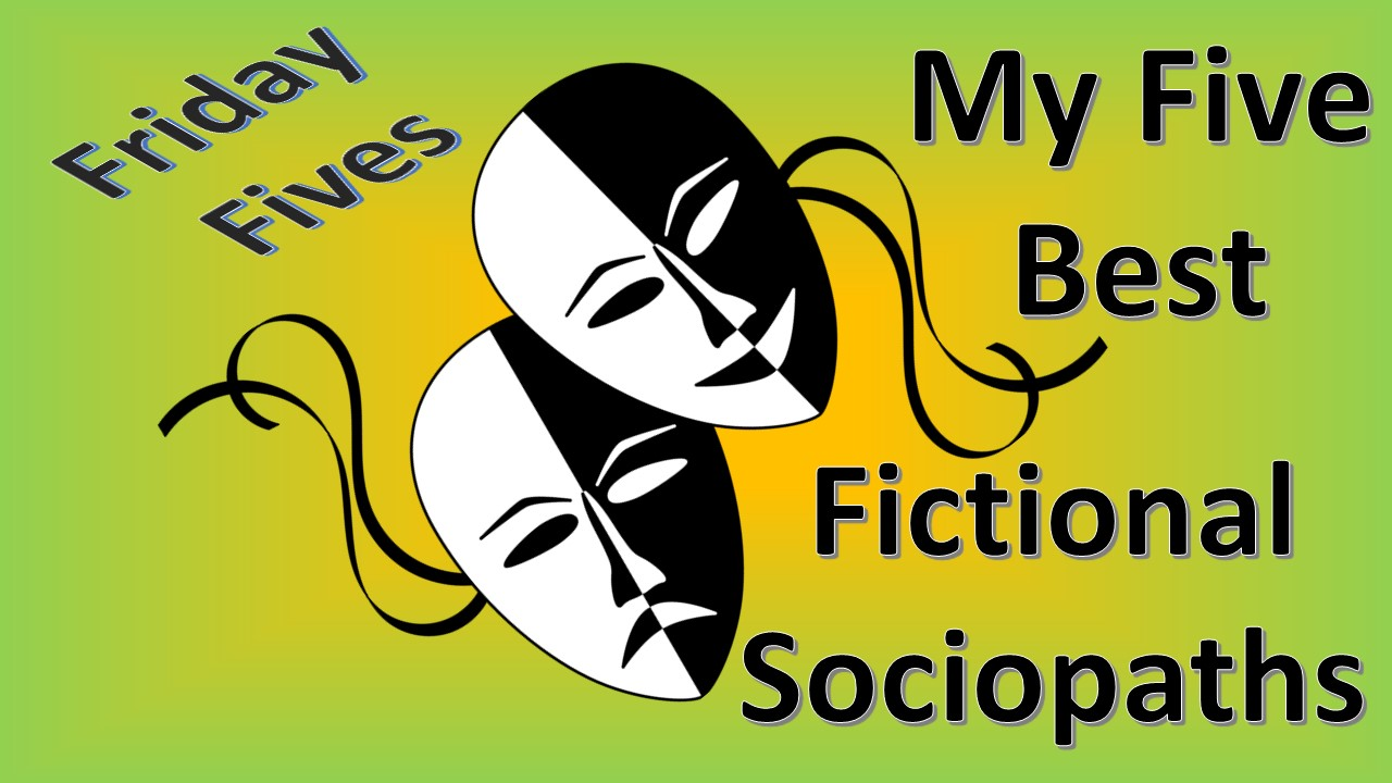Friday fives sociopath